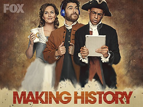Making History 1x09 Vose Disponible